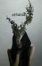 Dethroned by EverlastinglyGlamour