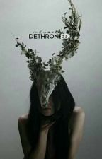 Dethroned (Lover #2) by InkWaster