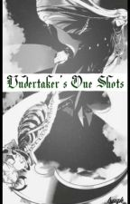 Undertaker [One-shots] by _Lxugh_
