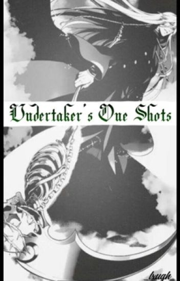 Undertaker [One-shots]