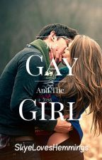 The Gay and the Girl by SkyeLovesHemmings
