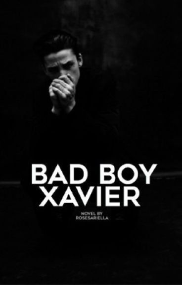 Bad Boy Xavier