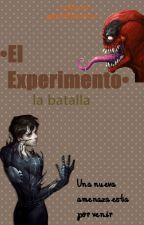 """EL EXPERIMENTO """"la batalla""""   *pausada temporalmente* by jaredberenice"""