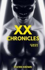 XX Chronicles by xXKingGzSnowXx