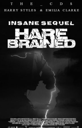 Harebrained ( Insane Tome 2 ) - Harry Styles by The_CDS