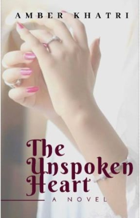 The Unspoken Heart by amberkat2499
