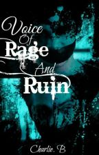 ♆Voice of Rage and Ruin[PJO]♆ by LordoftheRabbits
