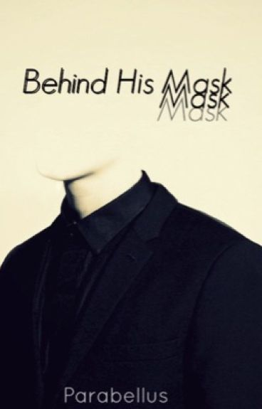 Behind His Mask (BoyxBoy)