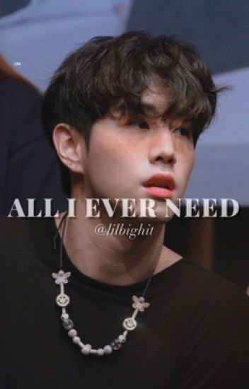 All I Ever Need || GOT7; Mark Tuan || [ BOOK ONE ]
