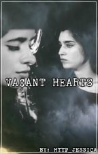 Vacant Hearts || Camren by http_jessica