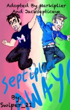 Adopted By Markiplier and Jacksepticeye by Swiper_21
