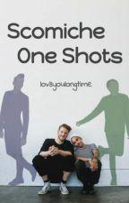 Scömìche One-Shots by lov3youlongtime