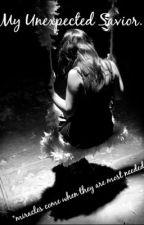 My Unexpected Savior. by Jesi_Belcourt