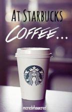 At Starbucks Coffee... by mardehoward