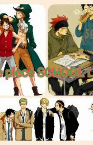One Piece Portgas D. Ace X Reader - School Life