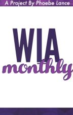 WIA Monthly [on hold] by WrittenInAction