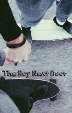 The Boy Next Door  .g.d. by DestinyRian