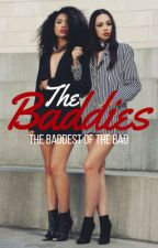The Baddies by Queen_Shawna