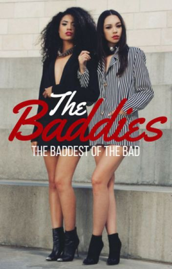 The Baddies