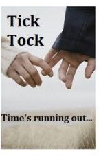 Tick Tock - Time's Running Out by SomePeople