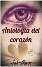 Antología Del Corazón. by JahaiRa01