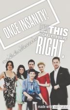 Once Insanity! {OUAT} by NikkiBerries