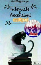Recensioni Wattpad by RoseMezzosangue