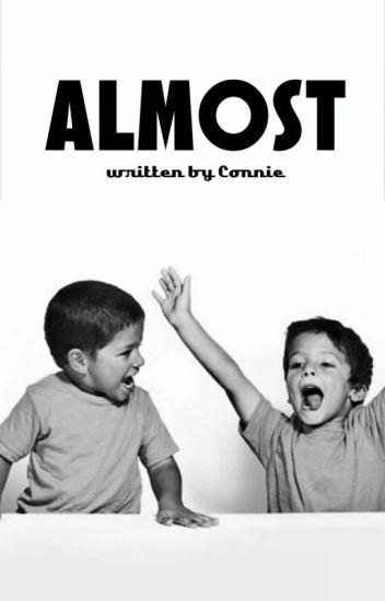 Almost (book three)