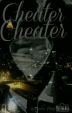Cheater cheater by CharliseRossip