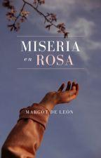 Miseria en Rosa (l.s) by Margotea