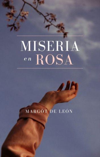 Miseria en Rosa (Bajo Edición/Sin Terminar)