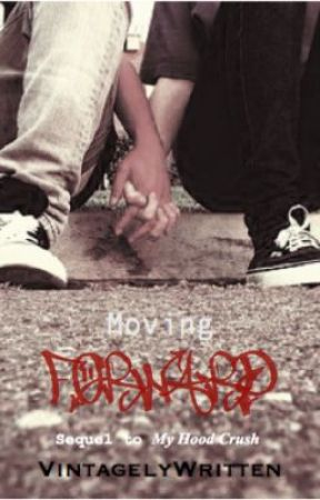 Moving Forward (Book 2) by VintagelyWritten