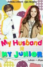 My Husband Is My Junior by _misspanda16_