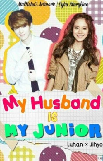 My Husband Is My Junior
