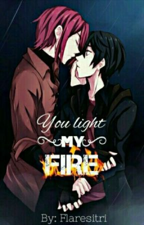 You Light My Fire by Lord_Iris