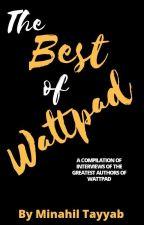 The Best Of Wattpad by ILoveeeMinions