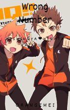 Nishinoya x Hinata ➳ Wrong Number (Haikyuu!!) by orangemei