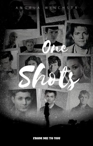 One Shots From Me To You