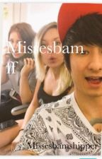 Missesbam (Julien Bam und Kelly Missesvlog) ff by missesbamshipper