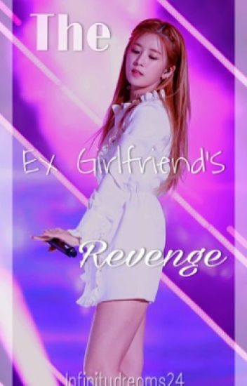 The Ex Girlfriend's Revenge (Completed)