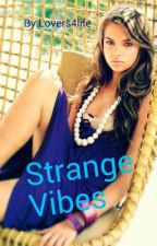 Strange Vibes (Lesbian story) by Lovers4Life