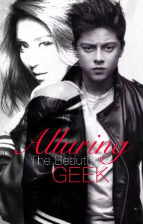 Alluring I: Alluring the beautiful geek by frustatedsinger