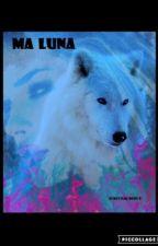 MA LUNA ||terminé|| by Lavigne_0818