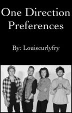 One Direction Preferences by Louiscurlyfry