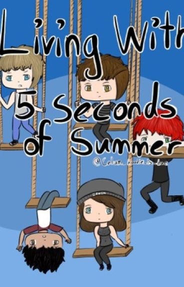 Living with 5 Seconds Of Summer