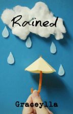 Rained by xxceyx