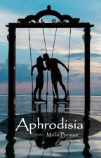 Aphrodisia - Tome 1 : La colère de l'Olympe by MaryLove34