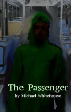 The Passenger by MichaelWhitehouse6