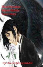 Heartbreaker Black Butler Love story by cherryblossom666