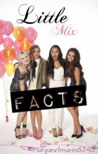 Little Mix Facts! by Margaretmarin6345